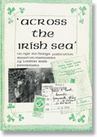 Across The Irish Sea: memories of London Irish pensioners