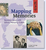 Mapping Memories: reminiscence with ethnic minority elders