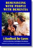 Reminiscing with People with Dementia: a handbook for Carers