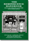 The Reminiscence Handbook: Ideas for Creative Activities for Older People